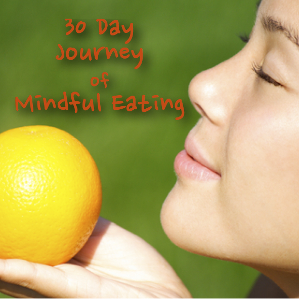 30 Day Journey of Mindful Eating