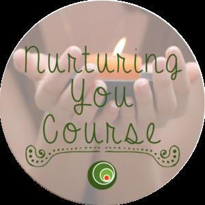 nurturing you
